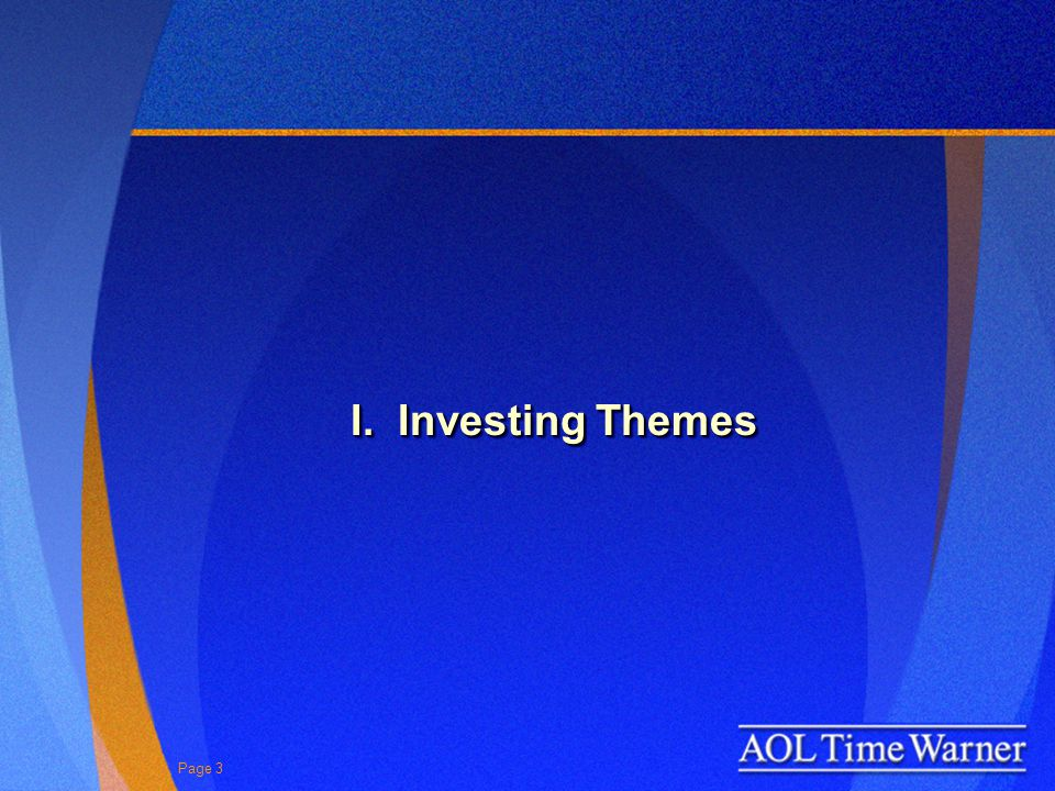 Page 3 I. Investing Themes