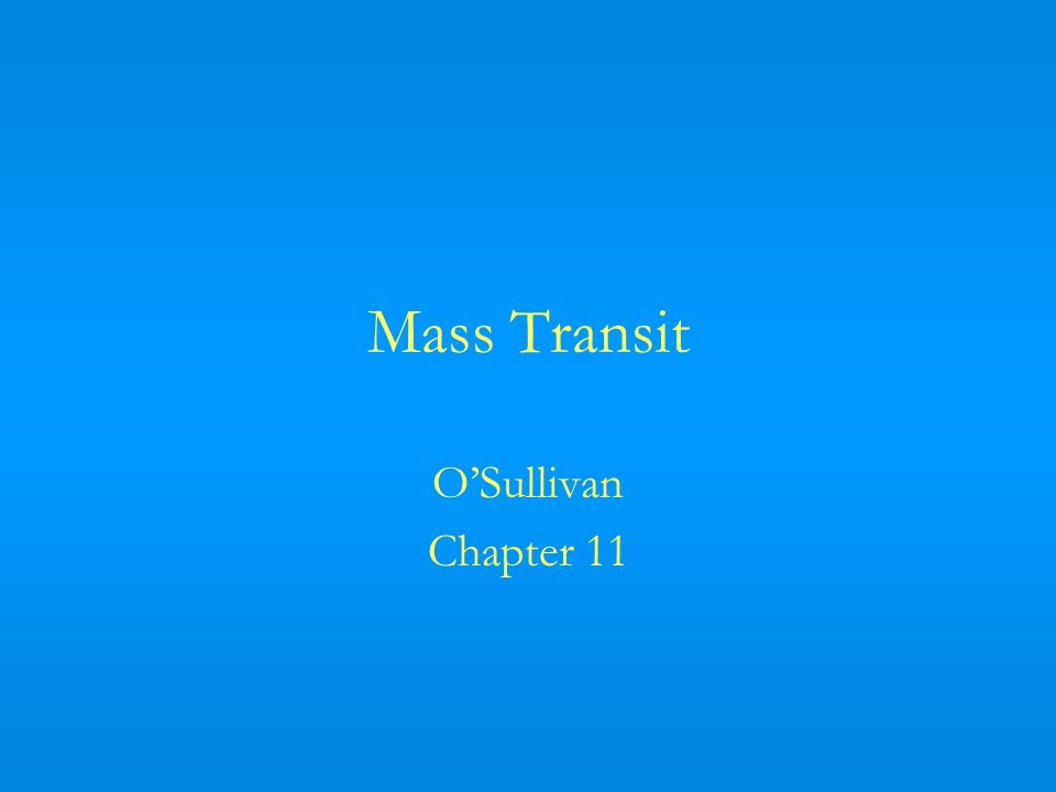 Mass Transit OSullivan Chapter 11