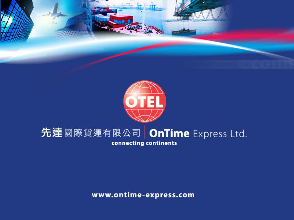 On Time Malaysia Office On Time Malaysia is the Malaysian subsidiary of the Hong Kong based On Time group, which maintains 29 offices throughout the Far East and India.