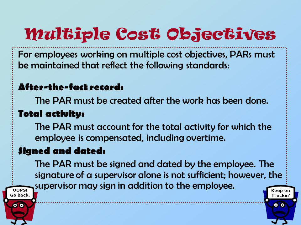 A sample report: Multiple Cost Objectives OOPS! Go back. Keep on Truckin