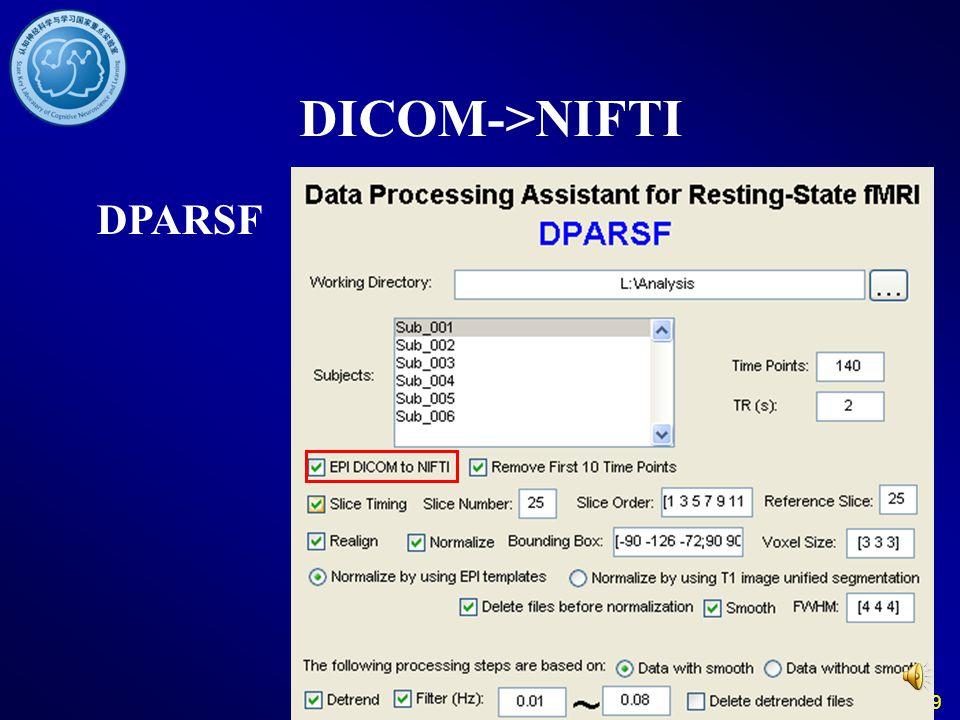 19 DICOM->NIFTI DPARSF