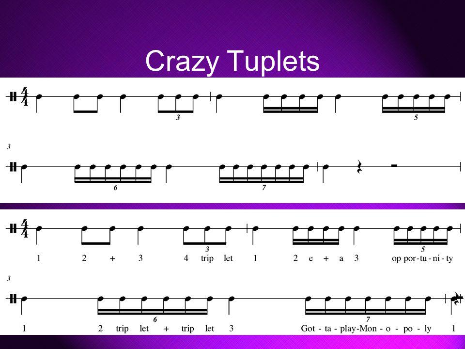 Crazy Tuplets