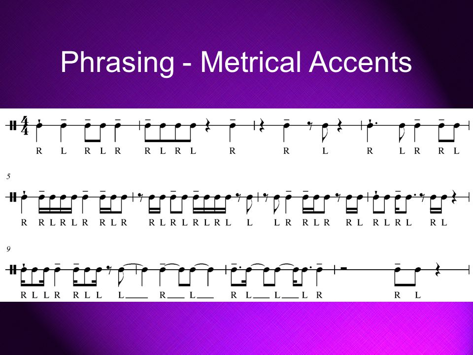 Phrasing - Metrical Accents
