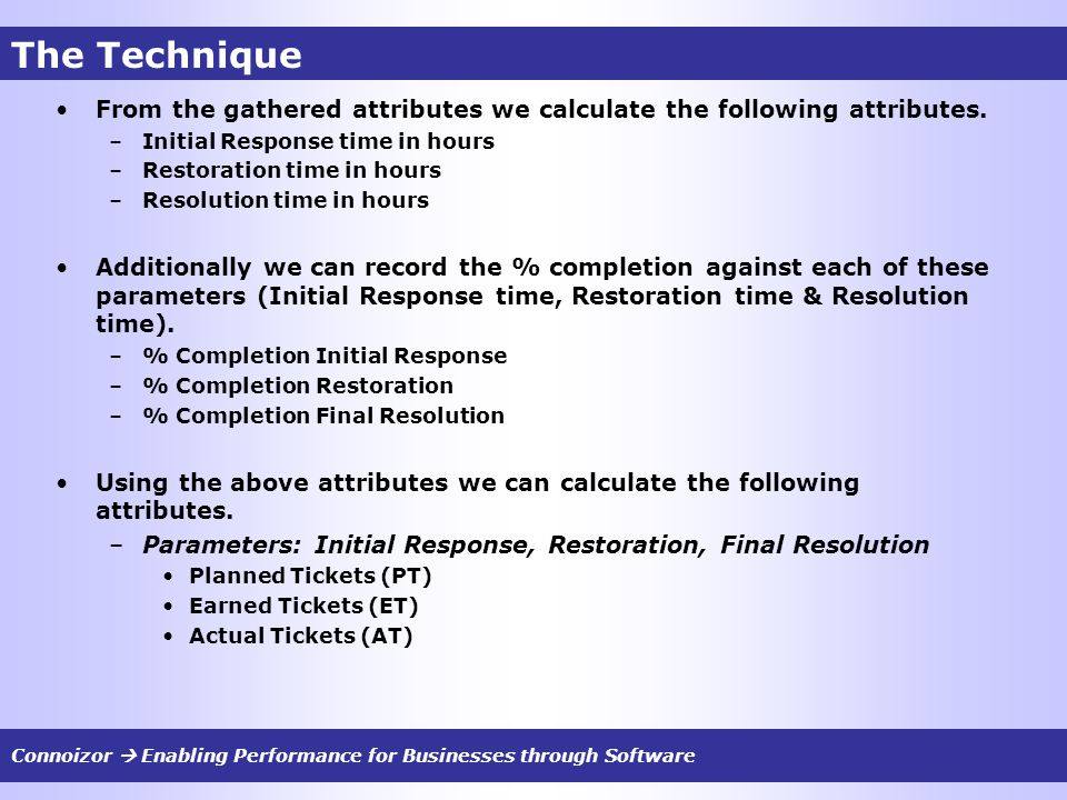 The Technique From the gathered attributes we calculate the following attributes.