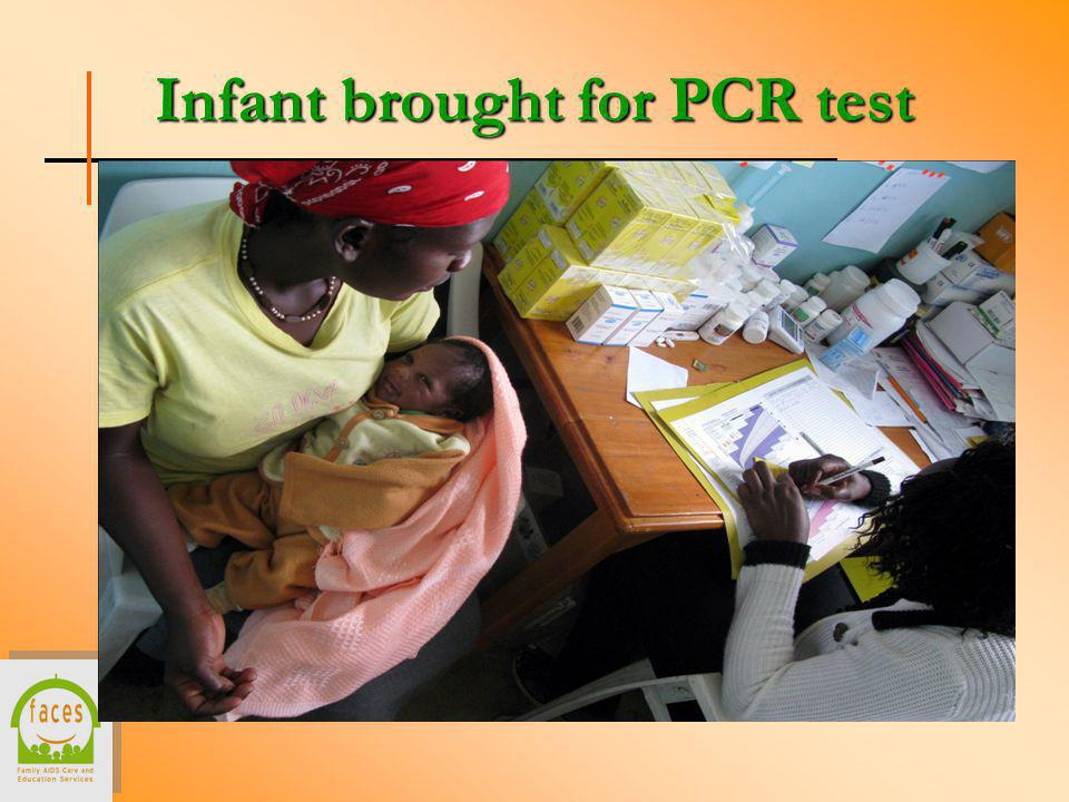 Infant brought for PCR test