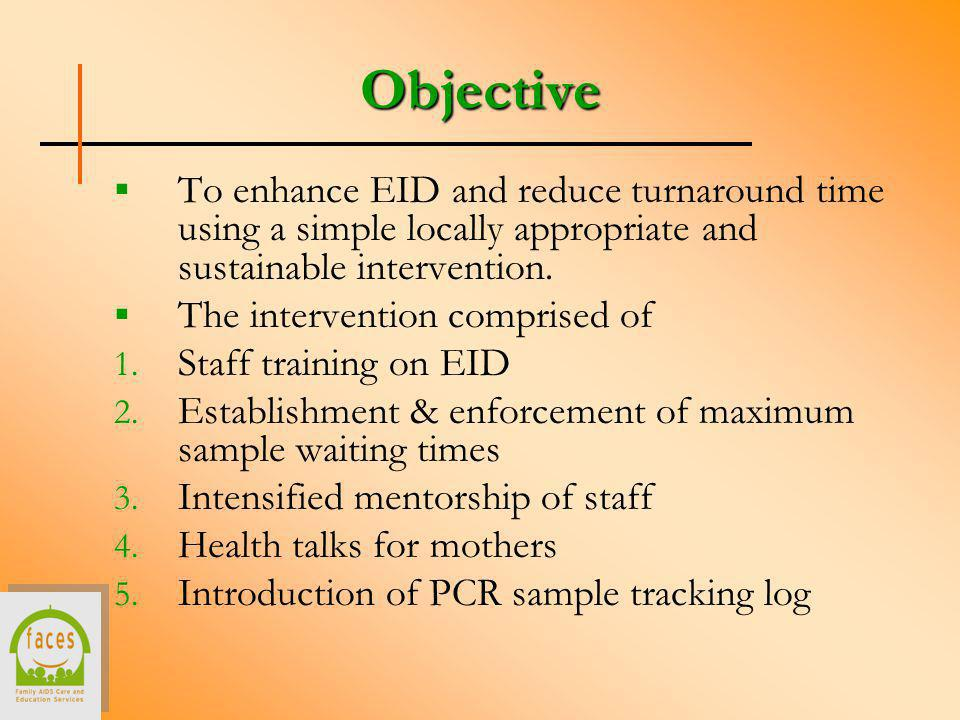 To enhance EID and reduce turnaround time using a simple locally appropriate and sustainable intervention.