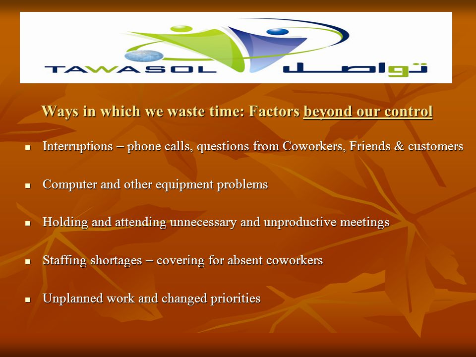 What are some of the ways we waste time .