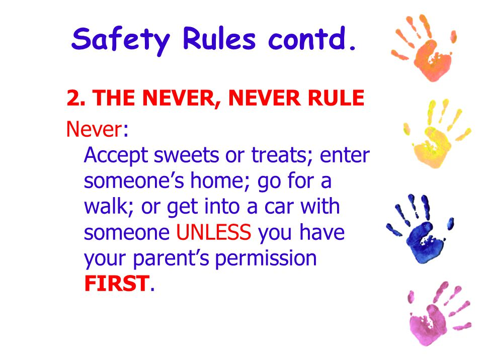 Safety Rules contd.2.