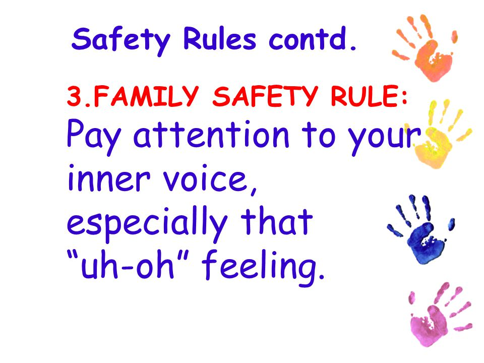 Safety Rules contd.