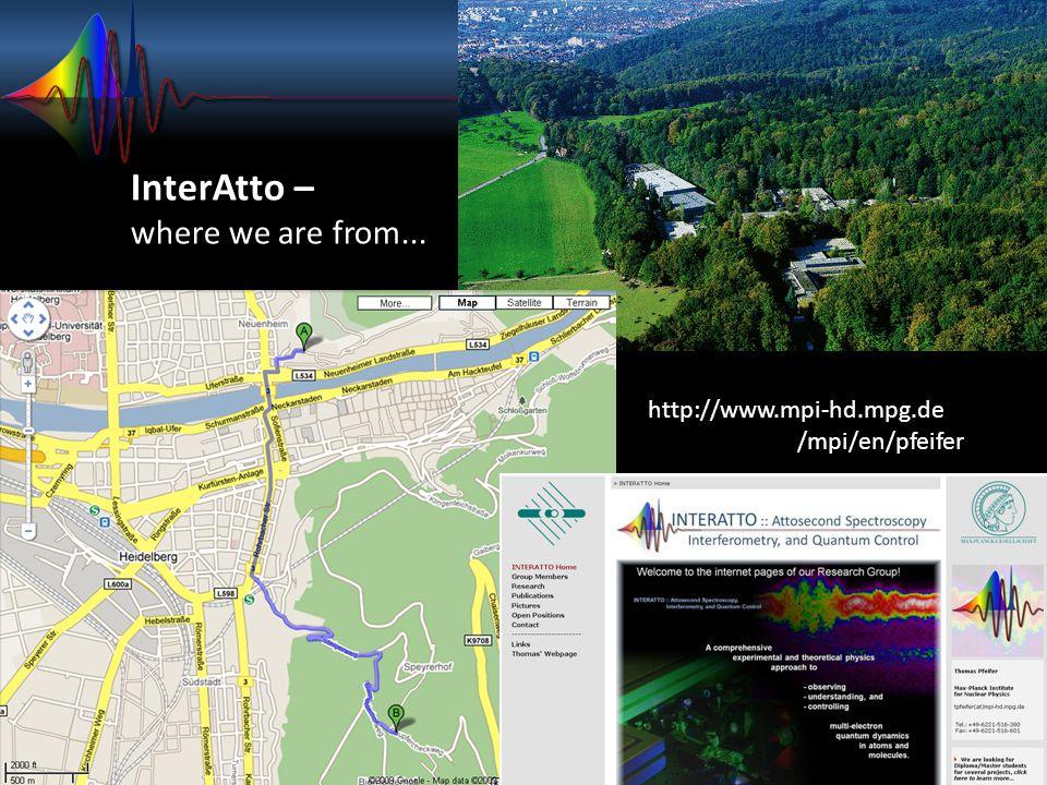 http://www.mpi-hd.mpg.de /mpi/en/pfeifer InterAtto – where we are from...