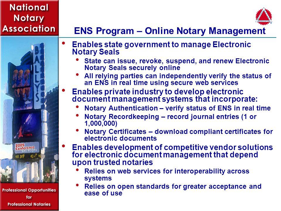 ENS Program Justification Lack of uniform legislative/regulatory framework hinders progress.