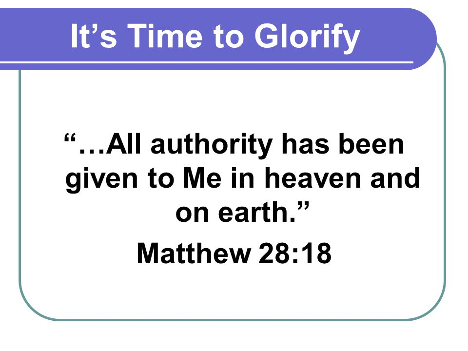 Its Time to Go Go therefore and make disciples of all the nations, baptizing them in the name of the Father and of the Son and of the Holy Spirit Matthew 28:19