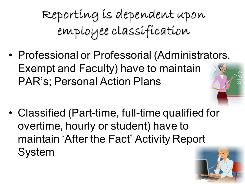 Summary The purpose of keeping time and effort is to comply with federal requirements.