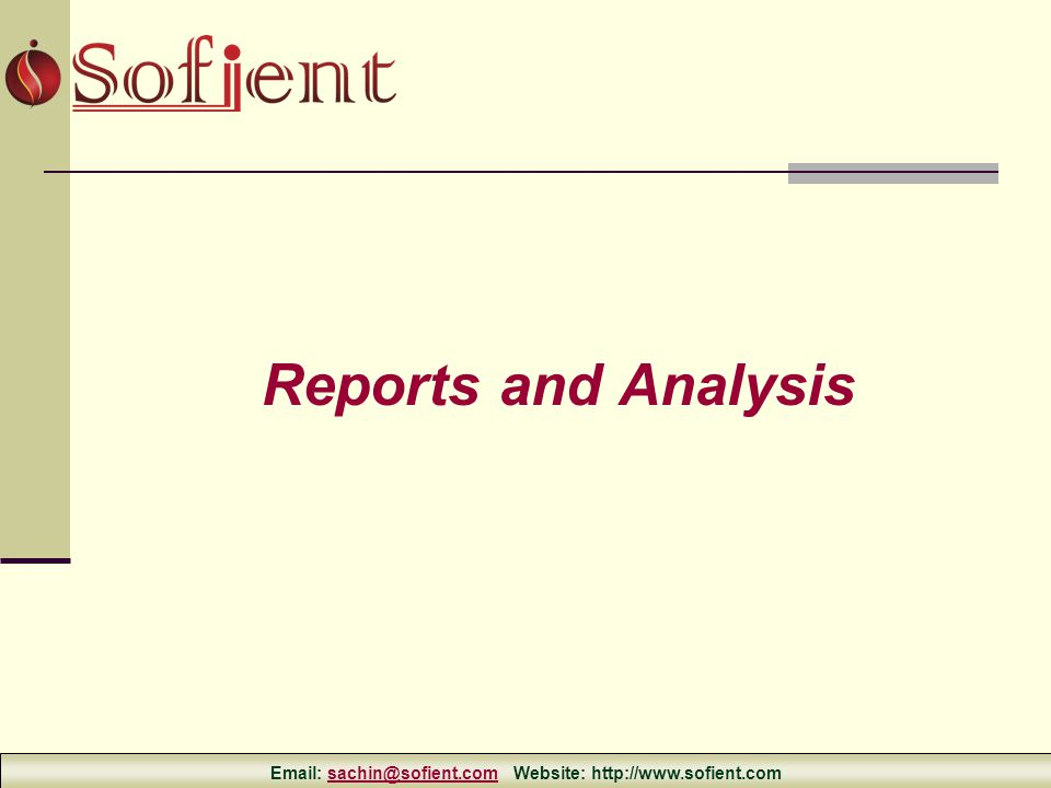 Reports and Analysis Email: sachin@sofient.com Website: http://www.sofient.comsachin@sofient.com