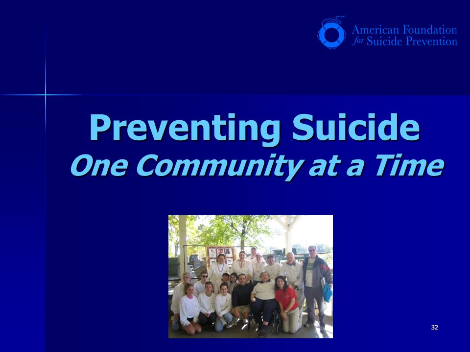 32 Preventing Suicide One Community at a Time