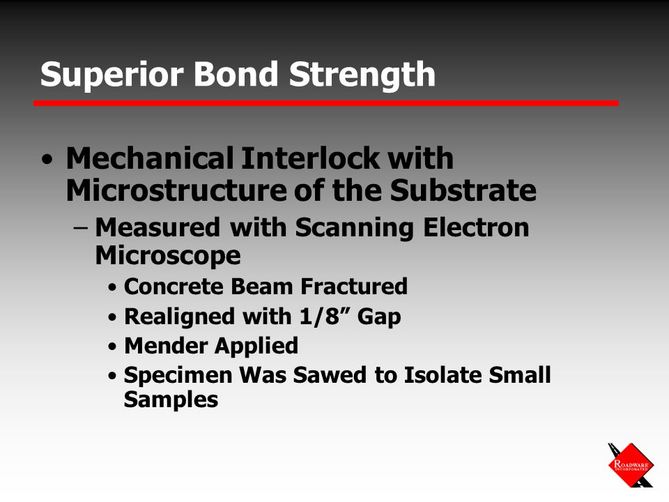 Superior Bond Strength Mechanical Interlock with Microstructure of the Substrate –Measured with Scanning Electron Microscope Concrete Beam Fractured R