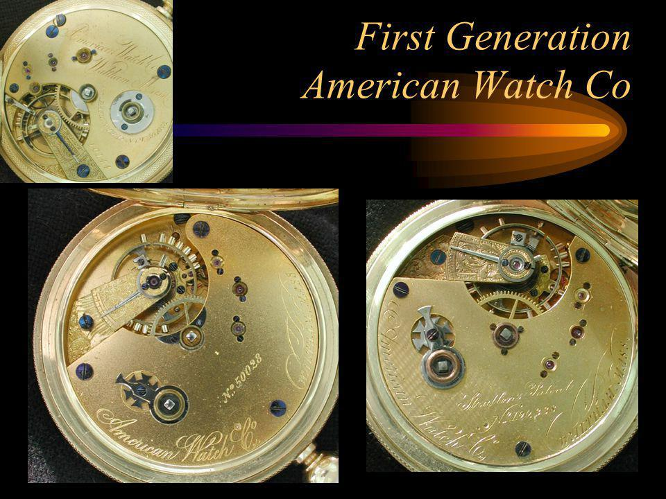 First Generation American Watch Co