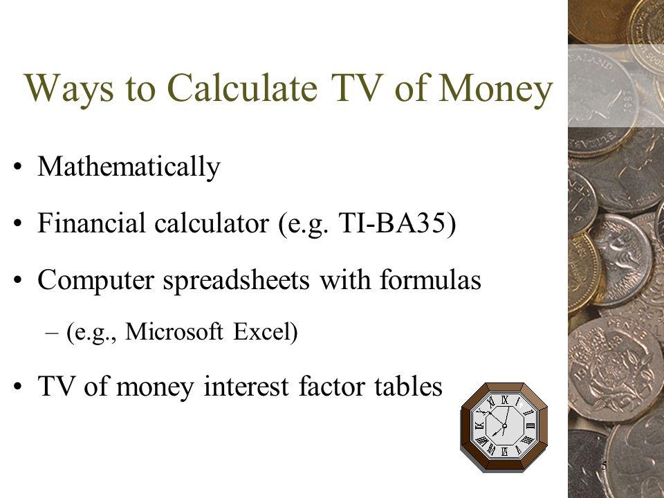 5 Ways to Calculate TV of Money Mathematically Financial calculator (e.g.