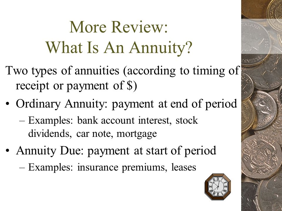 7 More Review: What Is An Annuity.