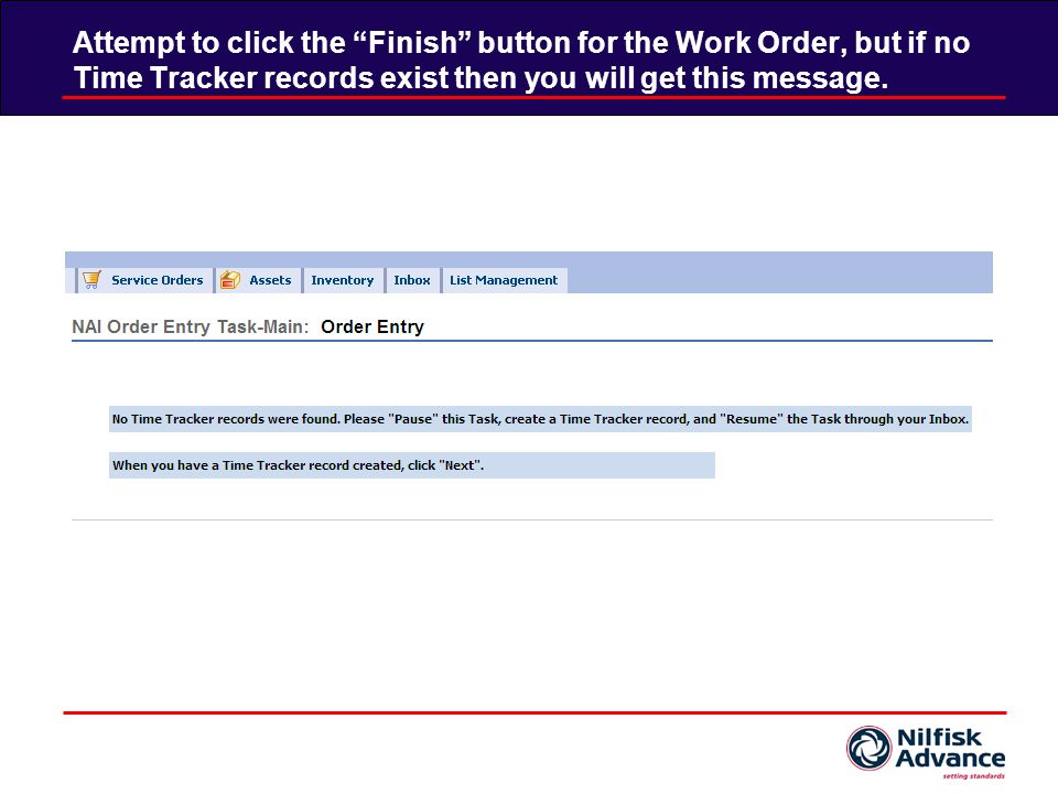 Once the Work Order is complete, go to the Time Tracker Tab and click Stop.