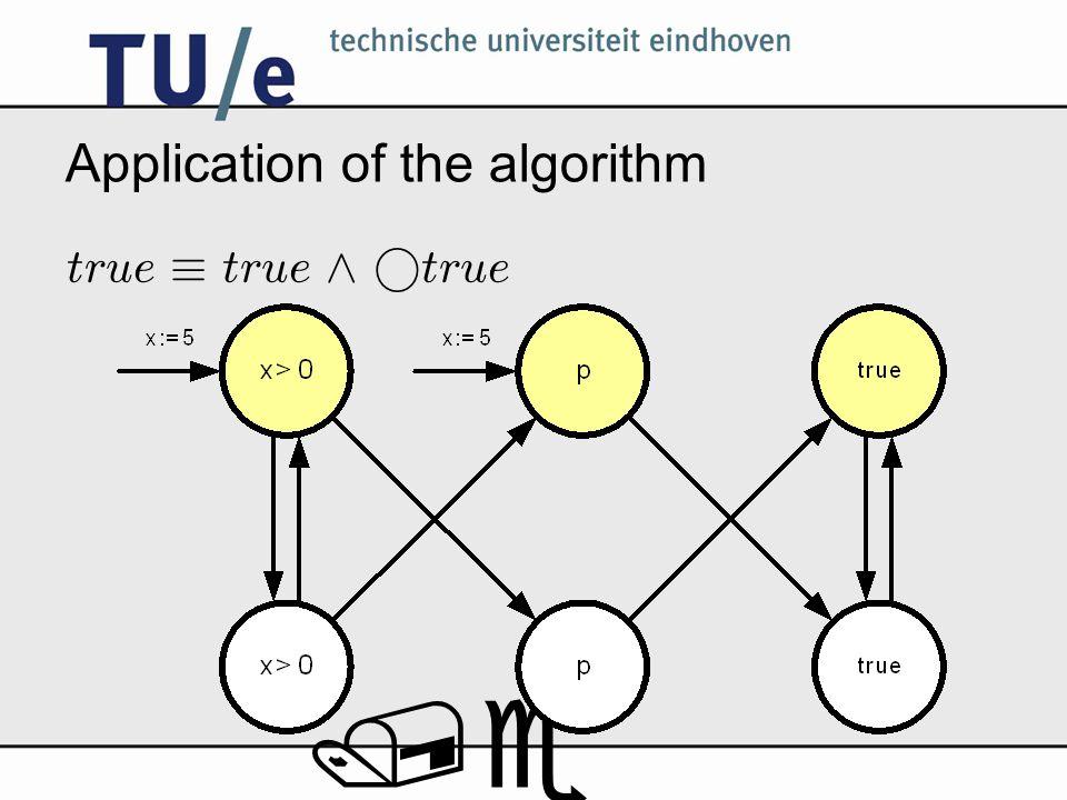 /e Application of the algorithm true ´ true ^ ° true