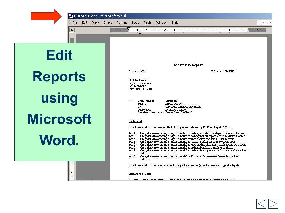 Edit Reports using Microsoft Word.