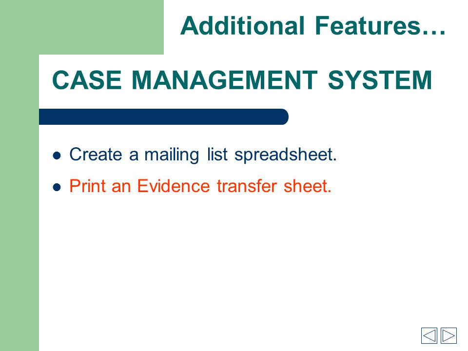 CASE MANAGEMENT SYSTEM Create a mailing list spreadsheet.