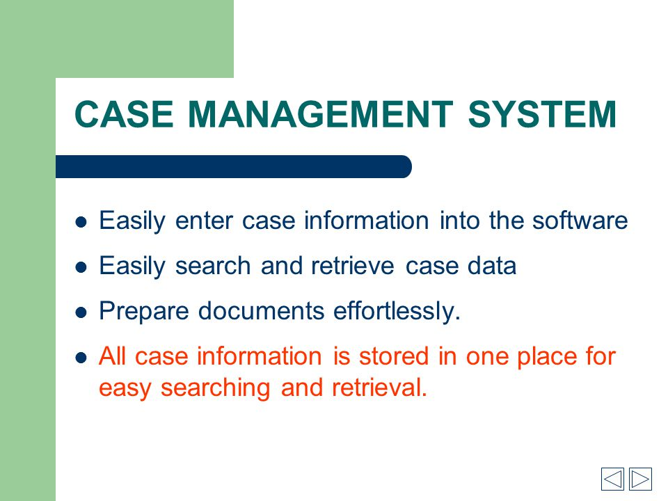 CASE MANAGEMENT SYSTEM Print Evidence labels with barcodes. Additional Features…