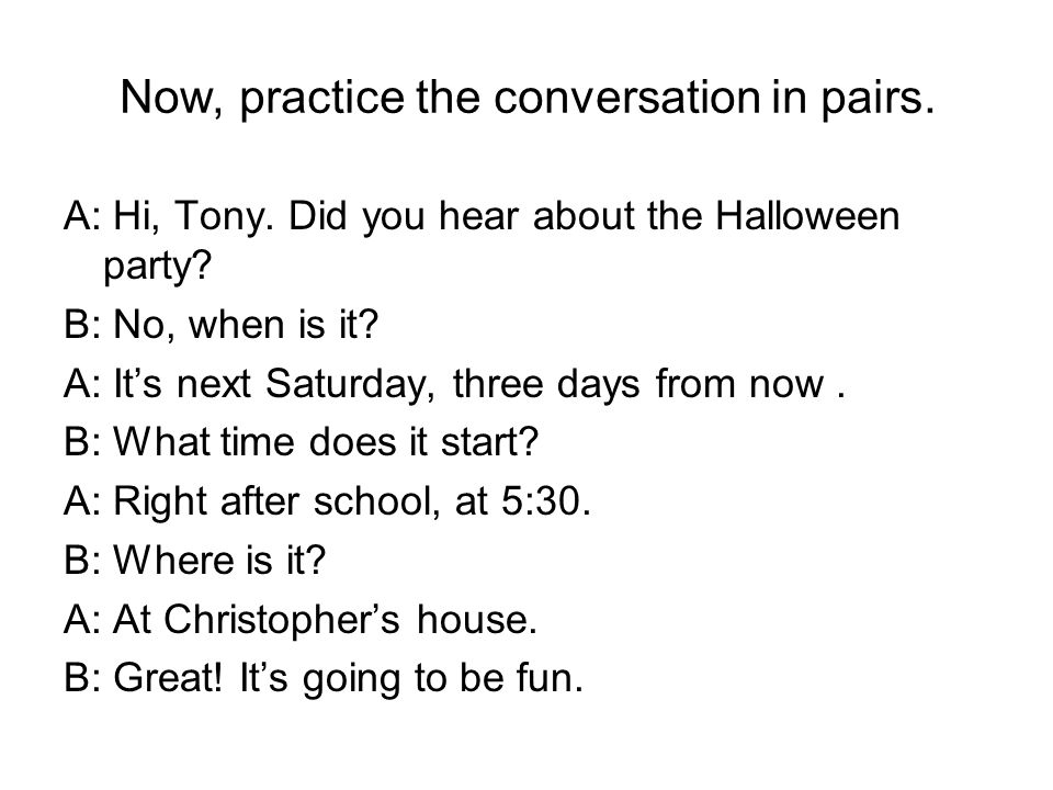 Now, change the information underlined.A: Hi, Tony.