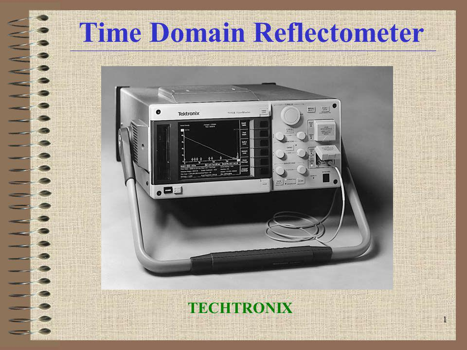 1 Time Domain Reflectometer TECHTRONIX