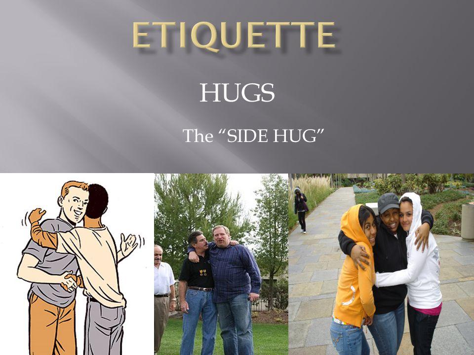HUGS The SIDE HUG