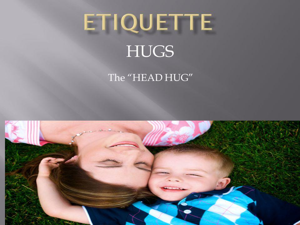 HUGS The HEAD HUG
