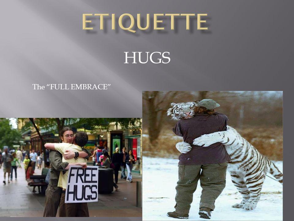 HUGS The FULL EMBRACE