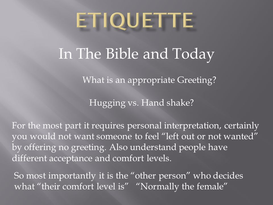 In The Bible and Today What is an appropriate Greeting.
