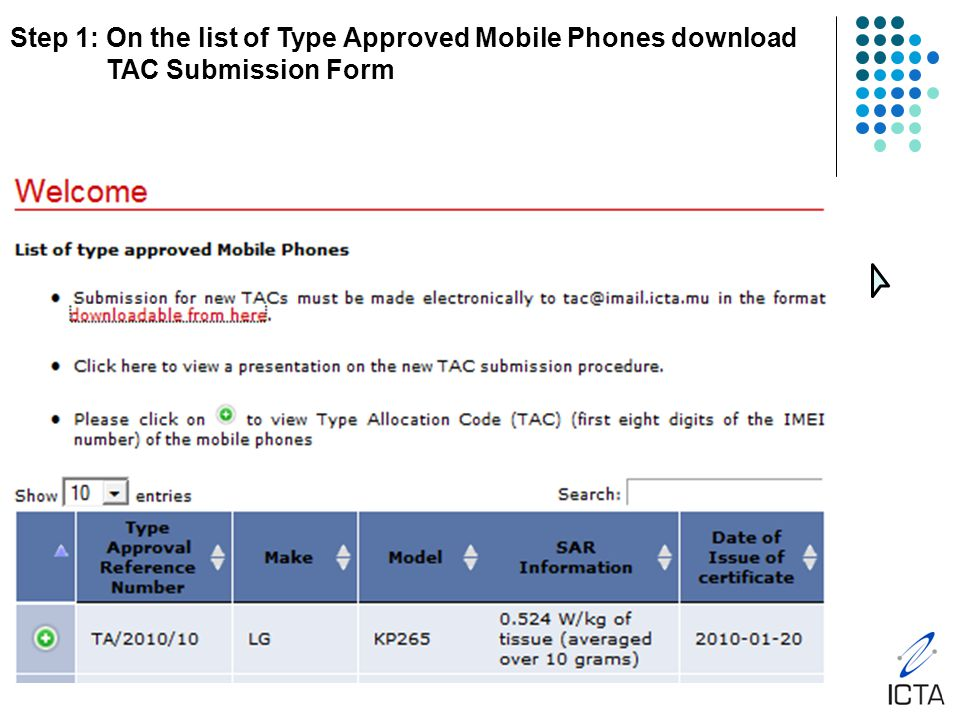 Step 1: On the list of Type Approved Mobile Phones download TAC Submission Form