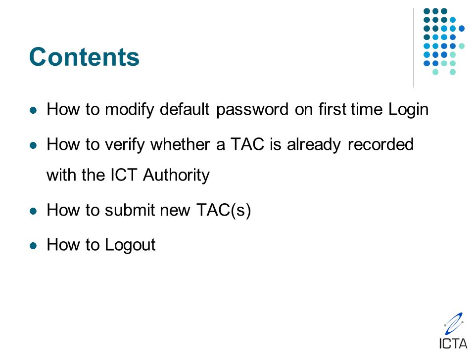 Information for Dealers Holders of valid Dealers Licences have been provided with a username and a default password.
