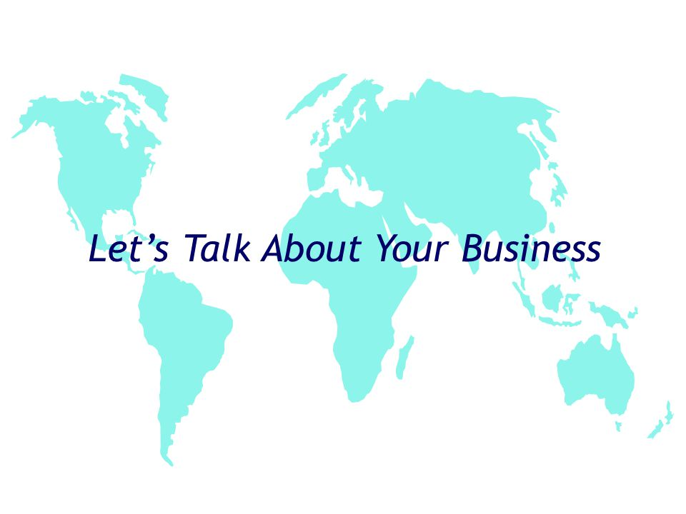 Lets Talk About Your Business