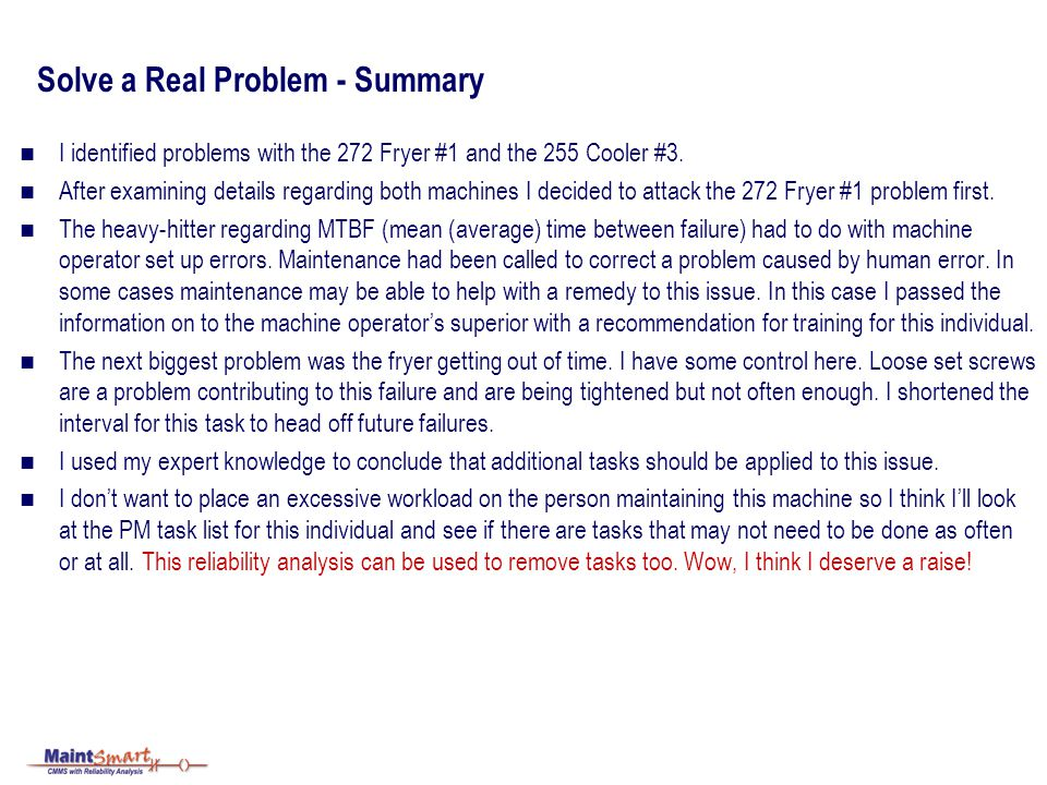 Solve a Real Problem - Summary I identified problems with the 272 Fryer #1 and the 255 Cooler #3.