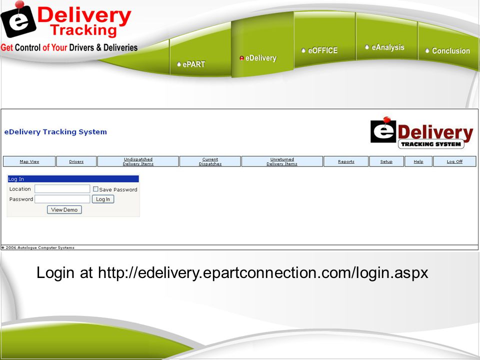 Login at http://edelivery.epartconnection.com/login.aspx