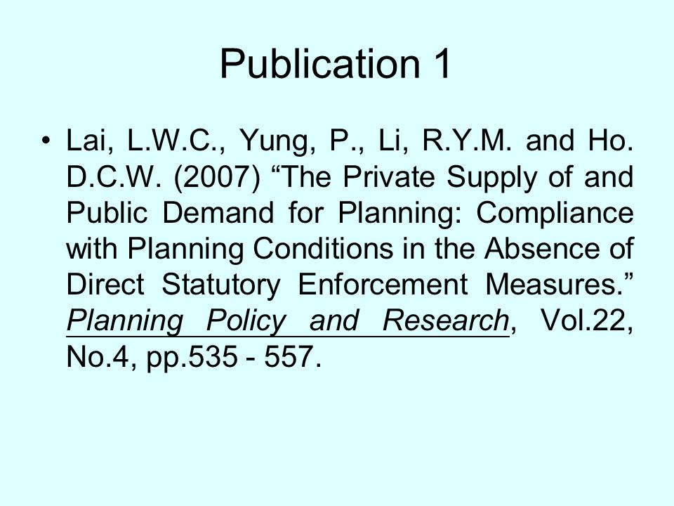 Publication 1 Lai, L.W.C., Yung, P., Li, R.Y.M. and Ho.