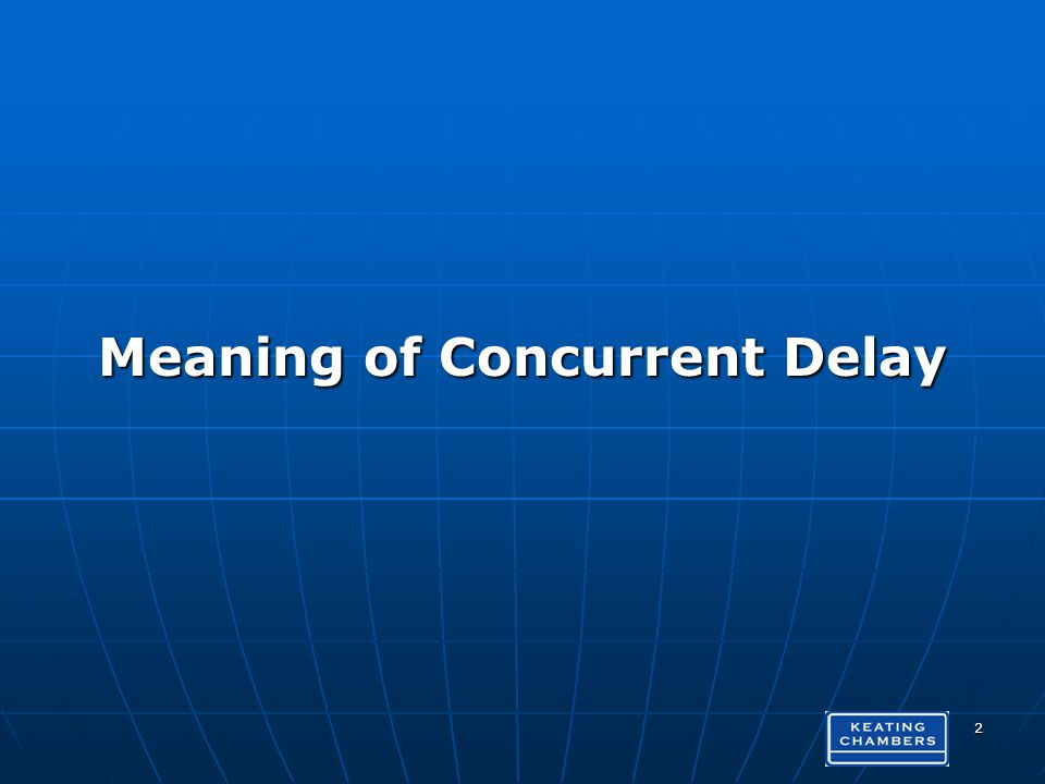 Meaning of Concurrent Delay 2