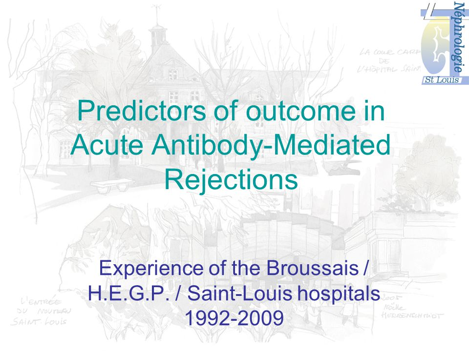 Predictors of outcome in Acute Antibody-Mediated Rejections Experience of the Broussais / H.E.G.P.