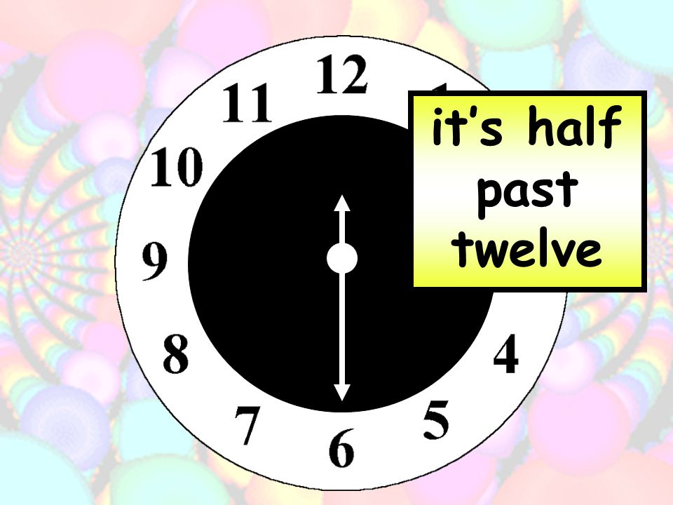 its half past nine