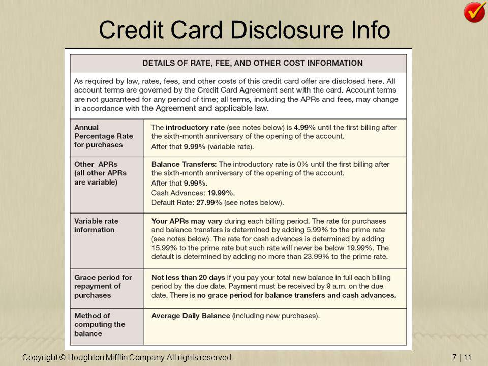 Copyright © Houghton Mifflin Company. All rights reserved.7 | 11 Credit Card Disclosure Info