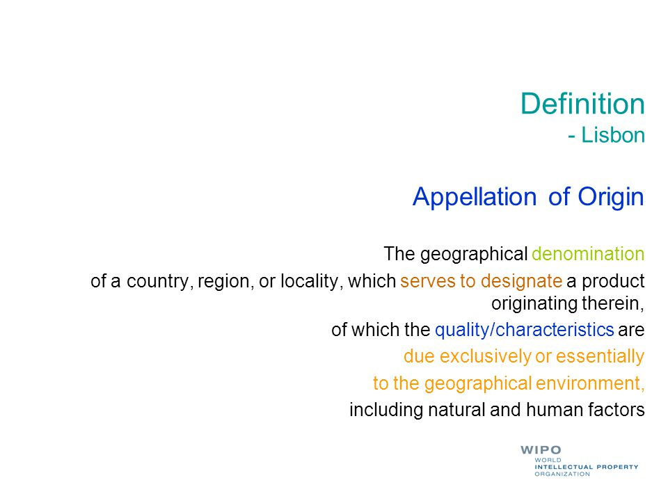 Definition - Lisbon Appellation of Origin The geographical denomination of a country, region, or locality, which serves to designate a product origina