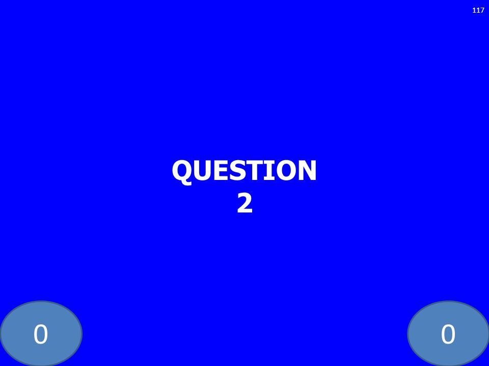00 QUESTION 2 117