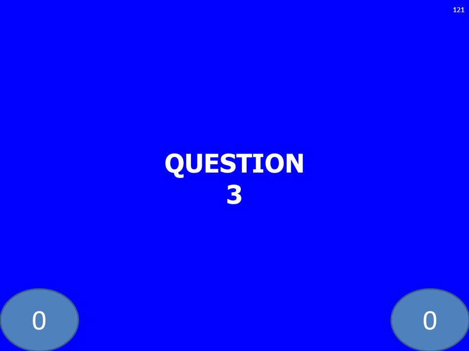 00 QUESTION 3 121