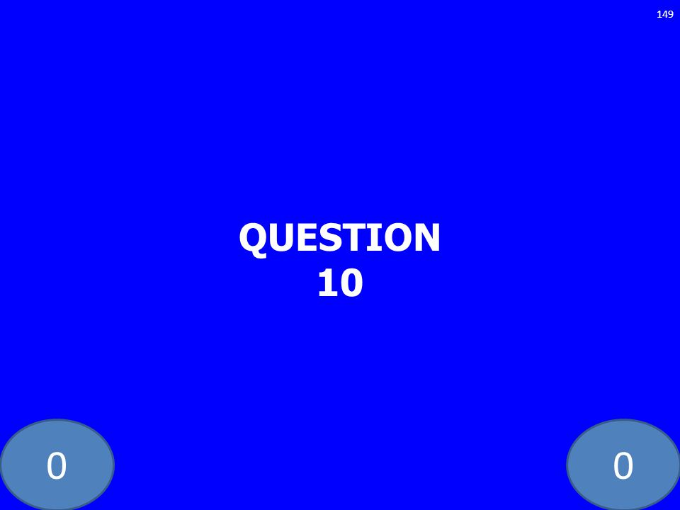 00 QUESTION 10 149