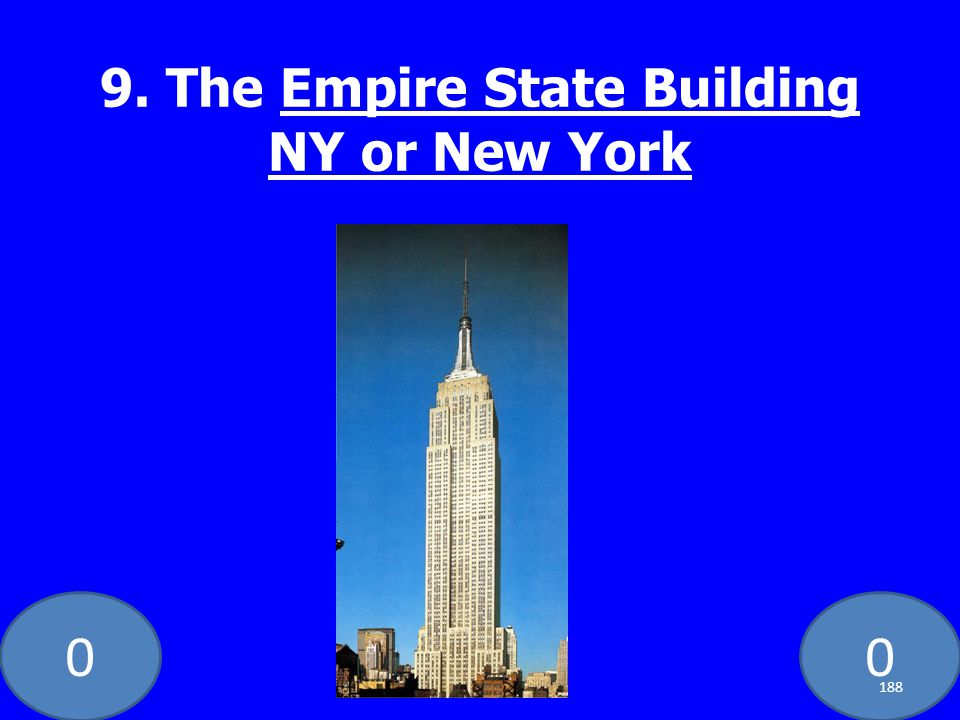 00 9. The Empire State Building NY or New York 188