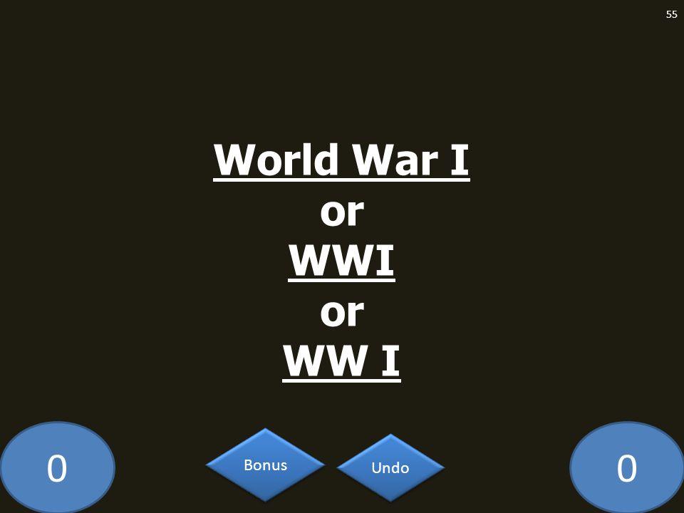 00 World War I or WWI or WW I 55 Undo Bonus